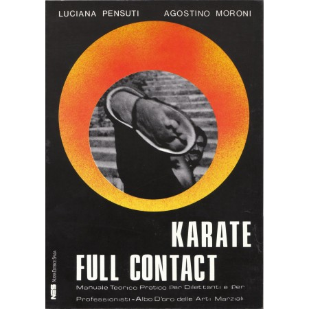 KARATE FULL CONTACT il libro del M° Agostino Moroni