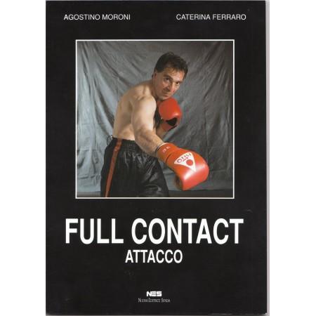 FULL CONTACT ATTACCO il libro del M° Agostino Moroni